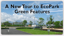 A New Tour to EcoPark Green Features